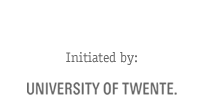 Initiated by: University of Twente